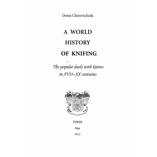 A World History of knifing: The popular duels with knives in XVII - XX centuries